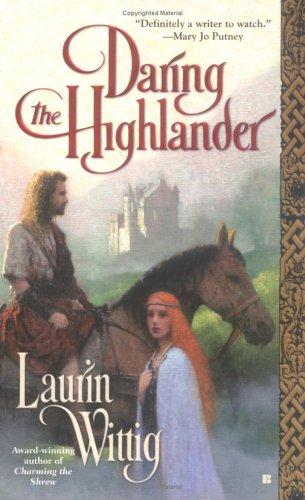 Daring the Highlander (Berkley Sensation), Laurin  Wittig
