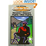 Rails-to-Trails Maryland, Delaware, Virginia, West Virginia (Rails-to-Trails Series)