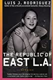 img - for The Republic of East LA: Stories book / textbook / text book