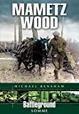 img - for Mametz Wood: Somme (Battleground Europe) by Michael Renshaw (12-Aug-1998) Paperback book / textbook / text book