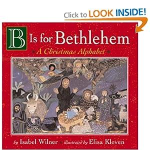 B Is for Bethlehem:  A Christmas Alphabet Board Book