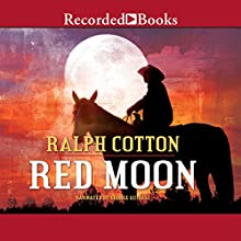 Red Moon (       UNABRIDGED) by Ralph Cotton Narrated by George Guidall