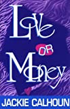 img - for Love or Money book / textbook / text book