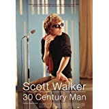 Scott Walker: 30 Century Man ~ Stephen Kijak
