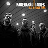 All In Good Time (Amazon MP3 Exclusive) [+Digital Booklet]by Barenaked Ladies