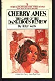 The Case of the Dangerous Remedy (Cherry Ames #4) (0448055554) by WELLS, Helen