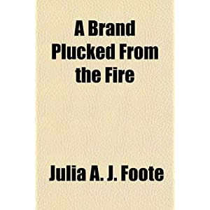 brand+plucked+from+the+fire