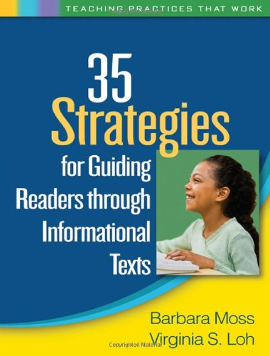 35 Strategies for Guiding Readers through Informational Texts (Teaching Practices That Work) PDF
