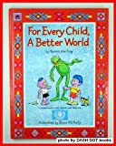 img - for For Every Child, a Better World book / textbook / text book