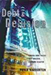 Debt And Delusion