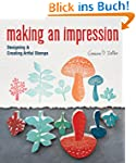 Making an Impression: Designing &amp; Cre...