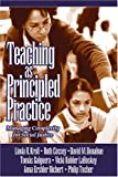 img - for Teaching as Principled Practice: Managing Complexity for Social Justice book / textbook / text book
