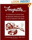 Towpaths: A Collection of Articles from the Canal Society of Ohio