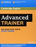 6 Practice Advanced Trainer Six Practice Tests without Answers (Authored Practice Tests)