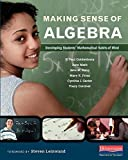 img - for Making Sense of Algebra: Developing Students' Mathematical Habits of Mind by Goldenberg, E. Paul, Mark, June, Kang, Jane M., Fries, Mary, (2015) Paperback book / textbook / text book