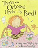 There's an Octopus Under My Bed! (Bloomsbury Paperbacks) (0747550239) by Apperley, Dawn