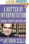 A Matter of Interpretation: Federal C...