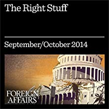 The Right Stuff (Foreign Affairs): The Reformers Trying to Remake the Republican Party (       UNABRIDGED) by Byron York Narrated by Kevin Stillwell
