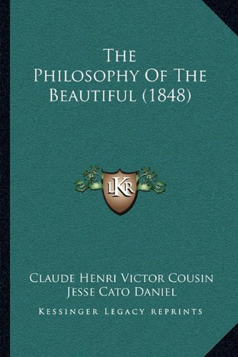 The Philosophy of the Beautiful (1848)