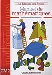 Manuel de math�matiques CM2 : Cahier...