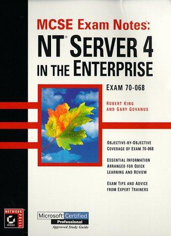 MCSE: Exam Notes: NT Server 4 in the Enterprise