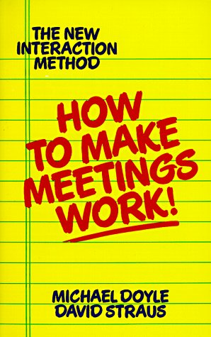 How to Make Meetings Work!