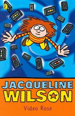 Video Rose, JACQUELINE WILSON