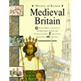 History Of Britian Medieval Britian Paper (History of Britain)by Brenda Williams