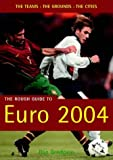img - for The Rough Guide to Euro 2004 (Rough Guides Reference Titles) book / textbook / text book