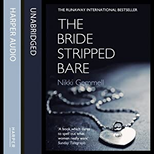 The Bride Stripped Bare Audiobook