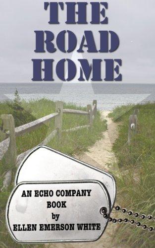Ellen Emerson White - The Road Home (Echo Company) (English Edition)
