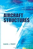 img - for Aircraft Structures (Dover Books on Aeronautical Engineering) by David Peery (24-Feb-2012) Paperback book / textbook / text book
