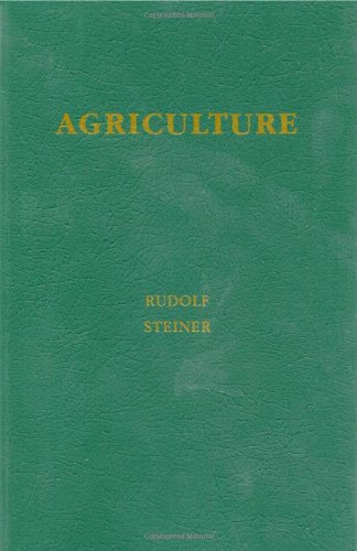 Agriculture: A Course Of Lectures Held At Koberwitz, Silesia, June 7 To June 16, 1924