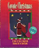 img - for Coyote Christmas book / textbook / text book