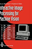 Interactive image processing for machine vision /