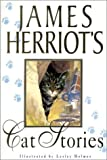 James Herriot's Cat Stories (1567315151) by James Herriot
