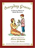Everyday Graces: Childs Book Of Good Manners