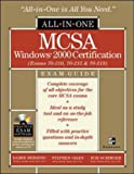 MCSA Windows(r) 2000 Certification All-in-One Exam Guide (Exams 70-210, 70-215, 70-218) (0072224215) by Bersinic, Damir