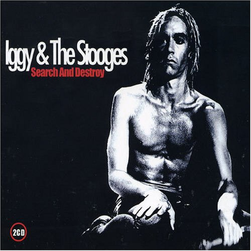 Iggy And The Stooges - Search & Destroy (The Detroit Studio Out-Takes) - Zortam Music