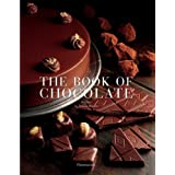 The Book of Chocolate: Revised and Updated Editionby Jeanne Bourin
