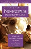 img - for Perimenopause--Preparing for the Change, Revised 2nd Edition: A Guide to the Early Stages of Menopause and Beyond book / textbook / text book