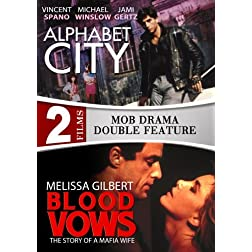 Alphabet City / Blood Vows: The Story of a Mafia Wife - 2 DVD Set (Amazon.com Exclusive)