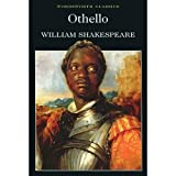 Othello (Wordsworth Classics) (Wadworth Collection) (1853260185) by William Shakespeare