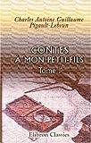 echange, troc Charles Antoine Guillaume Pigault-Lebrun - Contes à mon petit-fils: Tome 1
