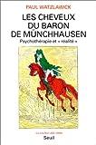 echange, troc Paul Watzlawick - Les cheveux du baron de Münchhausen