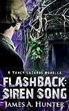 Flashback: Siren Song: A Yancy Lazarus Novella