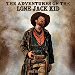 The Adventures of the Lone Jack Kid | Joe Corso