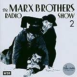 echange, troc  - Die Marx Brothers Radio Show 2