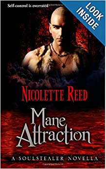 Mane Attraction (The Soulstealer Trilogy) - Nicolette Reed