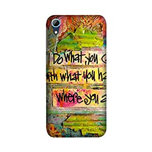 PrintRose HTC Desire 826 back cover - High Quality Designer Case and Covers for HTC Desire 826 Do what you can